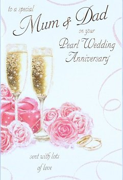 Mum Dad Pearl Wedding Anniversary Card
